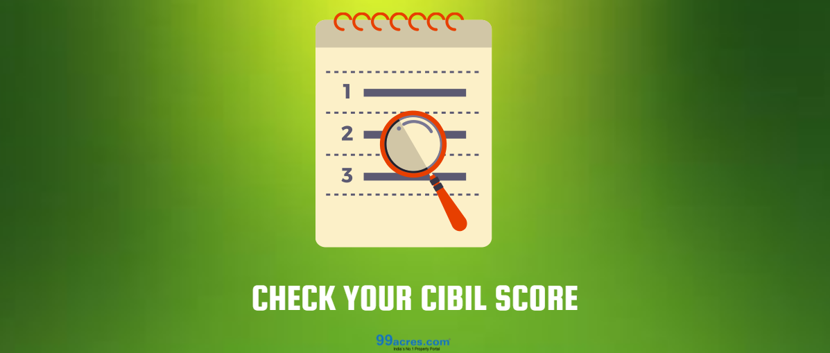 The importance of CIBIL Score in getting home loans