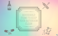 Items to clean bathroom