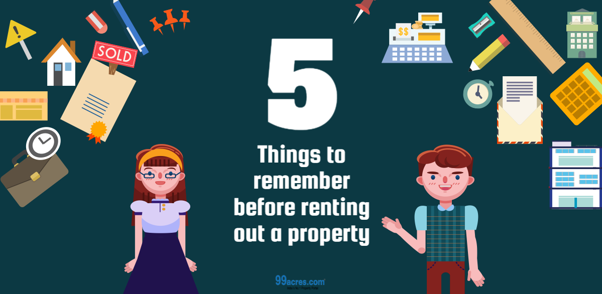 Things to remember before renting out a property for How to rent out a property