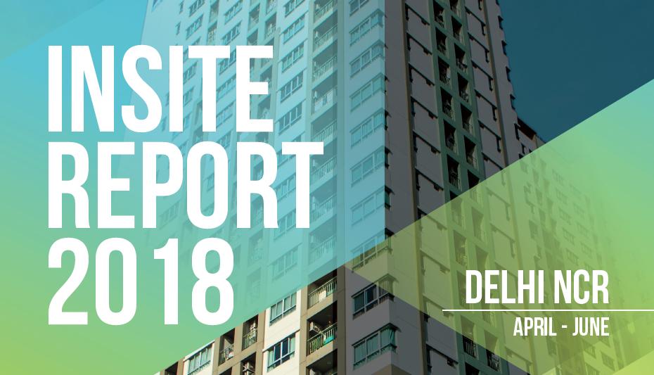 Delhi ncr Insite Report- Apr-Jun 2018